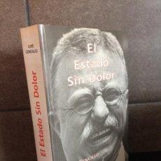 Libros: EL ESTADO SIN DOLOR: PRINCIPIOS DE UNA NUEVA JUSTICIA INTERNACIONAL. LUIS CENCILLO RAMIREZ.. Lote 277746883