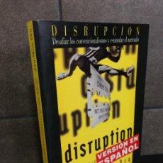 Libros: DISRUPCION. DESAFIAR LOS CONVENCIONALISMOS Y ESTIMULAR EL MERCADO. JEAN-MARIE DRU.. Lote 277747098
