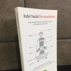 Libros: ELS MANDARINS (LABUTXACA) (CATALAN EDITION). RAFEL NADAL.. Lote 277747103