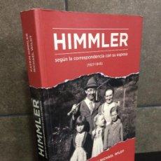 Libros: HIMMLER SEGÚN LA CORRESPONDENCIA CON SU ESPOSA (1927-1945) (BIOGRAFÍAS). KATRIN HIMMLER.. Lote 277747128