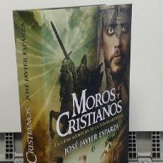 Livros em segunda mão: MOROS Y CRISTIANOS. LA GRAN AVENTURA DE LA ESPAÑA MEDIEVAL - JOSÉ JAVIER ESPARZA. Lote 277826273