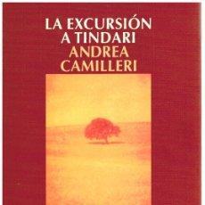 Livros em segunda mão: LA EXCURSIÓN A TINDARI - ANDRE CAMILLERI. Lote 277826333