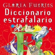 Libros: DICCIONARIO ESTRAFALARIO - GLORIA FUERTES; JESÚS GABÁN (ILUSTR.). Lote 278012313