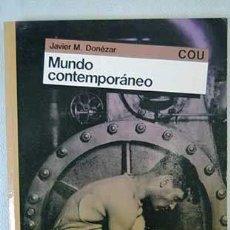 Livros em segunda mão: MUNDO CONTEMPORÁNEO (COU) - JAVIER DONEZAR. Lote 278028593