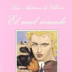 Libros: EL MAL MUNDO (DOS RELATOS SOBRE EL AMOR MASCULINO) PRIMERA EDICION - LUIS ANTONIO DE VILLENA. Lote 278064763