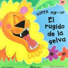 Libros: EL RUGIDO DE LA SELVA / THE RUMBLE IN THE JUNGLE (SUPER POP UP) - ANDREAE, GILES. Lote 278131303