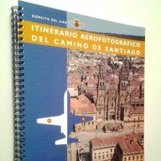 Livros em segunda mão: ITINERARIO AEROFOTOGRÁFICO DEL CAMINO DE SANTIAGO - EJÉRCITO DEL AIRE. Lote 278139773