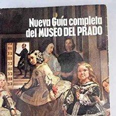 Libros: NUEVA GUÍA COMPLETA DEL MUSEO DEL PRADO - ONIEVA, ANTONIO J.. Lote 278142708
