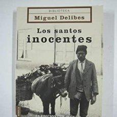 Libros: LOS SANTOS INOCENTES - DELIBES, MIGUEL. Lote 278149448
