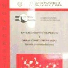 Livres: ENVEJECIMIENTO DE PRESAS Y OBRAS COMPLEMENTARIAS. SINTESIS Y RECOMENDACIONES - COMITÉ NACIONAL ESPAÑ. Lote 278152423