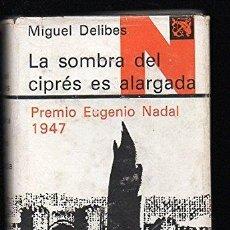 Libros: LA SOMBRA DEL CIPRÉS ES ALARGADA - DELIBES, MIGUEL. Lote 278153748