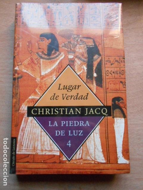 LUGAR DE VERDAD CHRISTIAN JACQ LA PIEDRA DE LUZ 4 PRECINTADO (Libros Nuevos - Literatura - Narrativa - Aventuras)