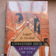 Libros: LUGAR DE VERDAD CHRISTIAN JACQ LA PIEDRA DE LUZ 4 PRECINTADO. Lote 278166868