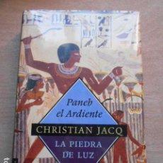 Libros: PANEB EL ARDIENTE CHRISTIAN JACQ LA PIEDRA DE LUZ 3 PRECINTADO. Lote 278172593