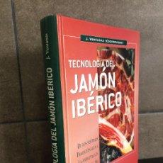 Libros: TECNOLOGÍA DEL JAMÓN IBÉRICO (INDUSTRIAS ALIMENTARIAS). JESÚS VENTANAS BARROSO.. Lote 278181753