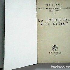 Libros: DESDE LA ÚLTIMA VUELTA DEL CAMINO MEMORIAS, LA INTUICIÓN Y EL ESTILO, - BAROJA, PIO.-. Lote 278201193