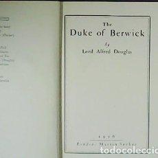Libros: THE DUKE OF BERWICK. - DOUGLAS, ALFRED.-. Lote 278201328