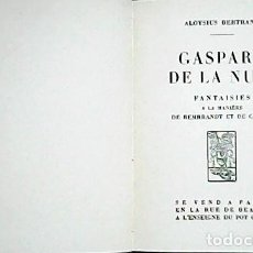 Libros: GASPARD DE LA NUIT. FANTAISIES A LA MANIÈRE DE REMBRANDT ET DE CALLOT. - BERTRAND, ALOYSUS.-. Lote 278201503