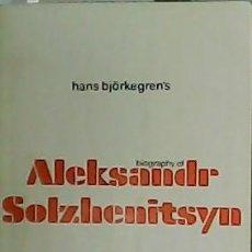 Libros: ALEKSANDR SOLZHENITSYN. A BIOGRAPHY. - BJÖRKEGREN´S, HANS.-. Lote 278201558