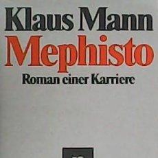 Libros: MEPHISTO. ROMAN EINER KARRIERE. - MAN, KLAUS.-. Lote 278206058