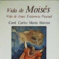 Libros: VIDA DE MOISÉS. VIDA DE JESÚS: EXISTENCIA PASCUAL. - MARTINI, CARLOS MARÍA.-. Lote 278206263