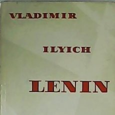 Libros: VLADIMIR ILYICH LENIN. A POEM. - MAYAKOVSKY, VLADIMIR.-. Lote 278206313