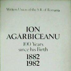 Libros: ION AGÂRBICEANU (1882-1982). ENGLISH VERSION BY RADAU SERBAN. - ZACIU, MIRCEA.-. Lote 278209038
