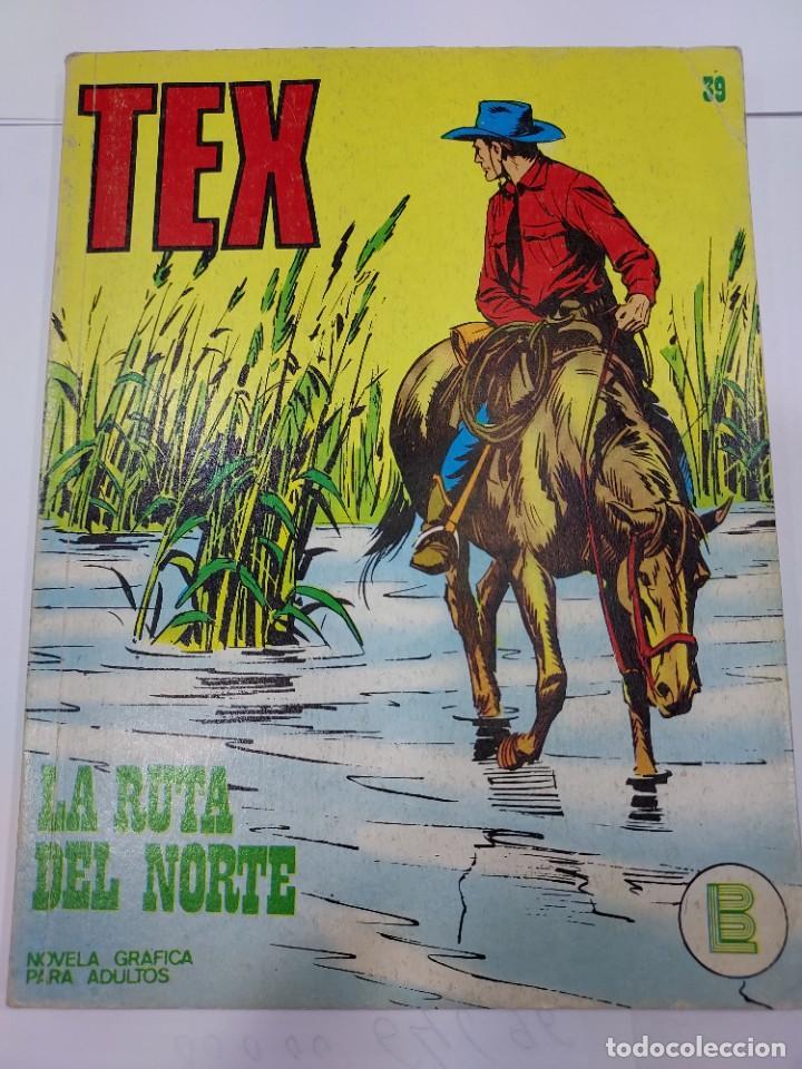 TEX. Nº 39 - LA RUTA DEL NORTE. NOVELA GRAFICA PARA ADULTOS. BURU LAN (Libros sin clasificar)