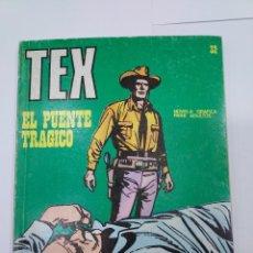 Libros: TEX 32 EL PUENTE TRÁGICO BURU LAN BURULAN 1971. Lote 278277988