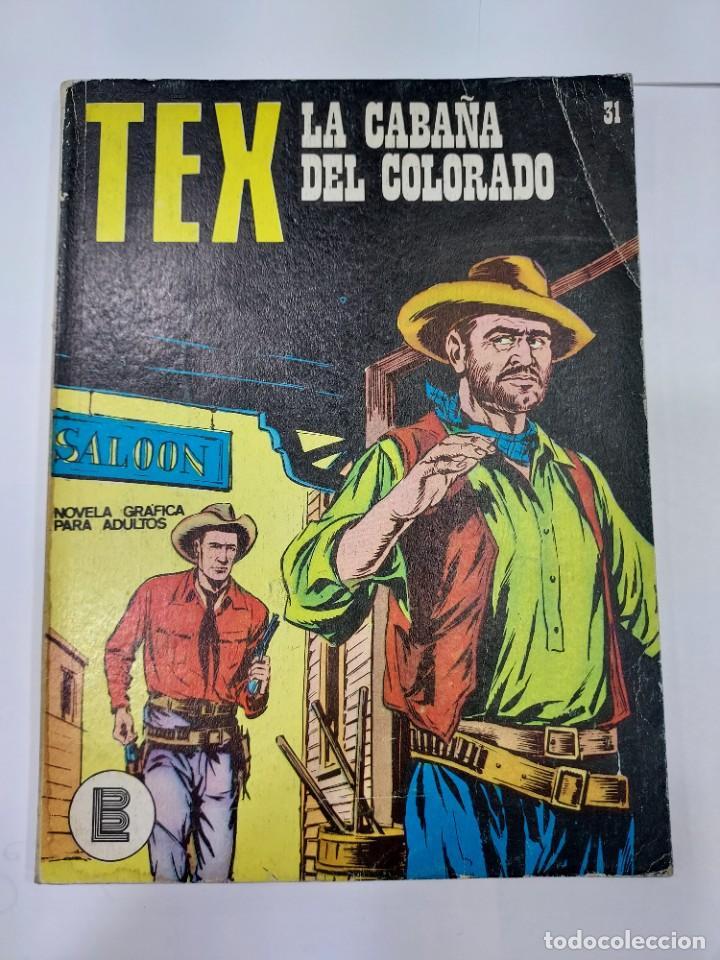 TEX (1970, BURU LAN) 31 · 1971 · LA CABAÑA DEL COLORADO (Libros sin clasificar)