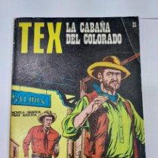 Libros: TEX (1970, BURU LAN) 31 · 1971 · LA CABAÑA DEL COLORADO. Lote 278278138