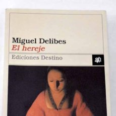 Libros: EL HEREJE.- DELIBES, MIGUEL. Lote 278305033