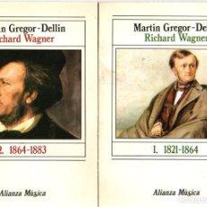 Libros: RICHARD WAGNER (2 VOLS) - GREGOR-DELLIN, MARTIN. Lote 278317723