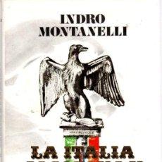 Libros: LA ITALIA JACOBINA Y CARBONARIA - MONTANELLI, INDRO. Lote 278317743