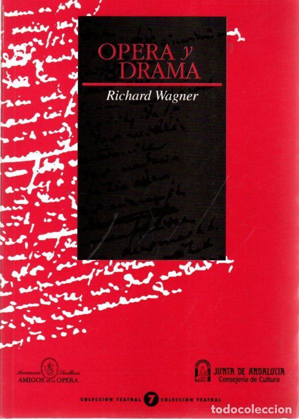 ÓPERA Y DRAMA - WAGNER, RICHARD (Libros sin clasificar)