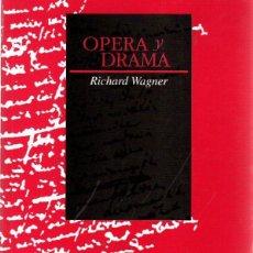 Libros: ÓPERA Y DRAMA - WAGNER, RICHARD. Lote 278317753