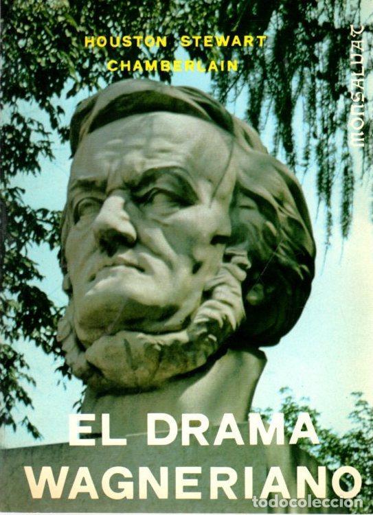 EL DRAMA WAGNERIANO - CHAMBERLAIN, HOUSTON STEWART (Libros sin clasificar)
