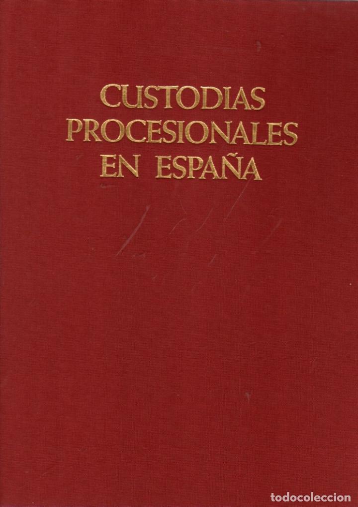 CUSTODIAS PROCESIONALES EN ESPAÑA - HERNMARCK, KARL (Libros sin clasificar)