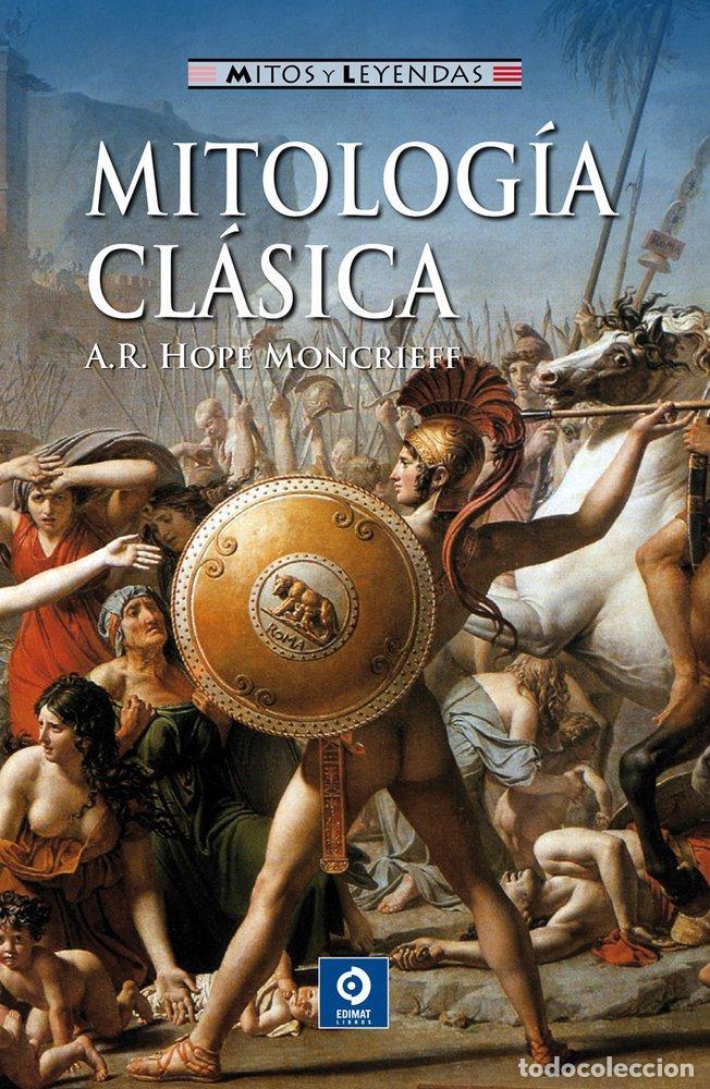 MITOLOGÍA CLÁSICA - HÓPE MONCRIEFF, A.R. (Libros sin clasificar)