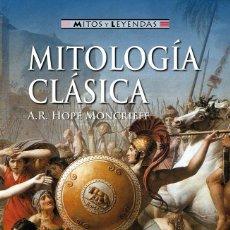Libros: MITOLOGÍA CLÁSICA - HÓPE MONCRIEFF, A.R.. Lote 278317798