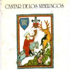 Libros: CANTAR DE LOS NIBELUNGOS - LORENZO, EMILIO (EDICIÓN). Lote 278317818