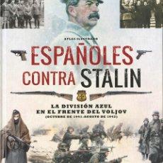 Libros: ESPAÑOLES CONTRA STALIN - CABALLERO JURADO, CARLOS. Lote 278317848
