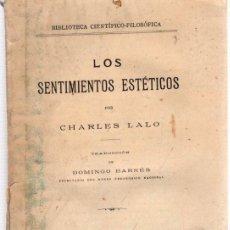 Libros: LOS SENTIMIENTOS ESTÉTICOS - LALO, CHARLES. Lote 278317863