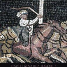 Libros: PANEM ET CIRCENSES. UNA HISTORIA DE ROMA A TRAVÉS DEL CIRCO - ÁLVAREZ JIMÉNEZ, DAVID. Lote 278317888