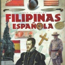 Libros: ATLAS ILUSTRADO FILIPINAS ESPAÑOLA - BLANCO ANDRÉS, ROBERTO. Lote 278317913