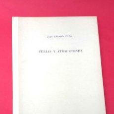 Libros: CIRLOT - FERIAS Y ATRACCIONES - 1950 - 1ª EDICIÓN - FOTOGRAFIA CENTELLES. Lote 278357288