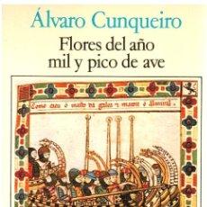 Libros: FLORES DEL AÑO MIL Y PICO DE AVE - ÁLVARO CUNQUEIRO. Lote 278371408