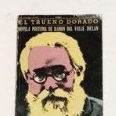 Libros: VALLE-INCLÁN, RAMÓN DEL. - EL TRUENO DORADO.. Lote 278352693