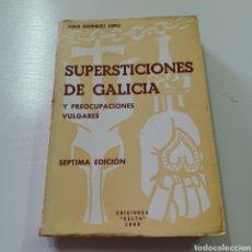 Libros: SUPERSTICIONES DE GALICIA Y PREOCUPACIONES VULGARES - JESUS RODRIGUEZ LOPEZ. Lote 278397268