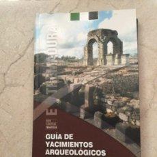 Libros: GUÍA DE YACIMIENTOS ARQUEOLÓGICOS DE EXTREMADURA. DE LA PREHISTORIA A ROMA.. Lote 278415963